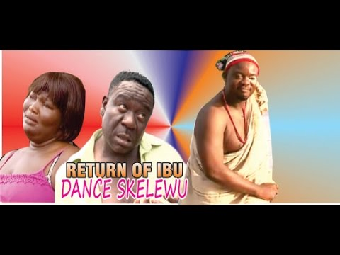 Return Of Ibu Dance Skelewu  -  2014 Latest Nigeria Nollywood Movie video
