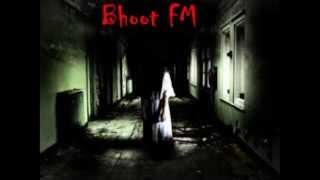 Bhoot FM -Narayanganj Story (Radio Foorti 88.0 FM)
