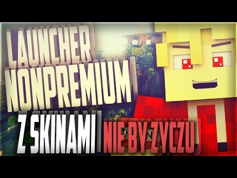 Najnowszy Launcher Minecraft NoPREMIUM Z SKINAMI! (NIE BYZYCZU) V.2  JUZ JEST DOWNOLAD