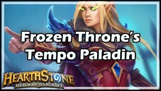[Hearthstone] Frozen Throne's Tempo Paladin