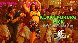 download lagu Kukkurukuru Kick  Full  Song  Raviteja  gratis