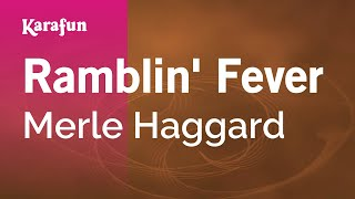 Karaoke Ramblin 39 Fever Merle Haggard