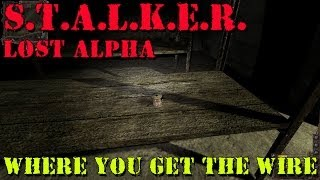 S.T.A.L.K.E.R. - Lost Alpha - GET WIRE FOR THE SCIENTIST