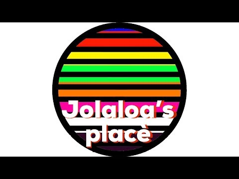 Welcome To Jolaloah's Placé