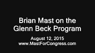Brian Mast on the Glenn Beck Program (8/12/15)