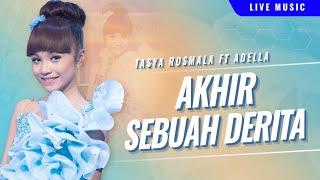 Download lagu Tasya Rosmala - Akhir Sebuah Derita []