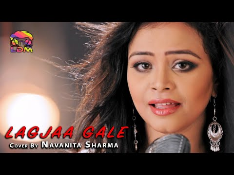 Lag Jaa Gale (Cover) - Navanita Sharma | Official HD Video | LDM Music