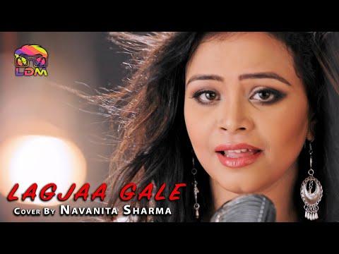 Lag Jaa Gale (Cover) - Navanita Sharma | Official HD Video | LDM Music
