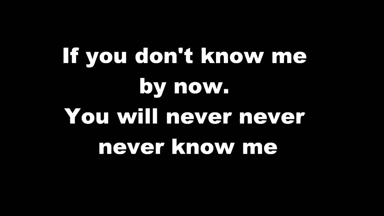 lyrics if you don t know me: