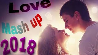 The Love Mashup  (2018) By  M.Mashallah and team  Latest Bollywood song 2018