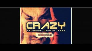 Crazy - Ara Sıcak Rap Part1