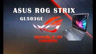 Asus ROG STRIX GL503 Unboxing Teardown