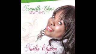 Noelie Elykem: NOUVELLE CHOSE (Praise the Lord) 2014