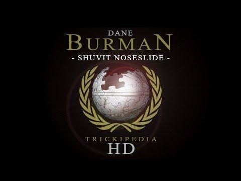 Dane Burman: Trickipedia - Shuvit Noseslide