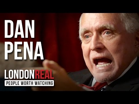 Dan Pena - Just F*cking Do It - PART 1/2 | London Real