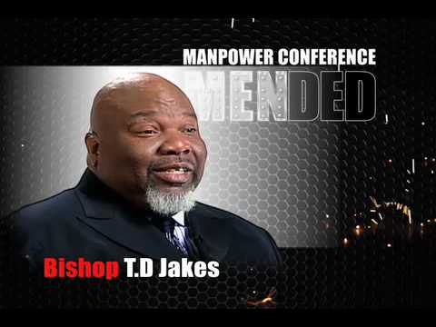 Bishop T.D. Jakes – Manpower Conference 2010 – Part 2