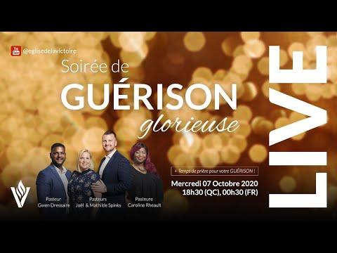 Soirée de guérison glorieuse! | Mercredi 07 octobre 2020 - 18h30 (QC) / 00h30 (FR)