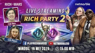 LIVE STREAMING RICH WARS #6 - RICH PARTY2 (LEGEND & LEGEND S)