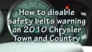 DIY: How to disable safety belts warnings on Chrysler 2010 Town & Country