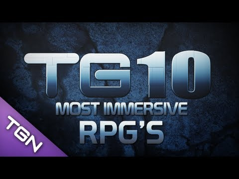 TG10 : Top 10 Immersive RPG's