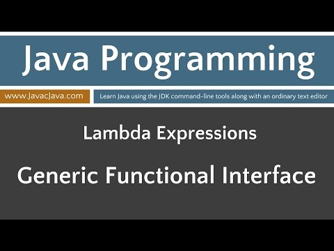 Learn Java Programming - Lamba Expressions: Generic Functional Interface Tutorial