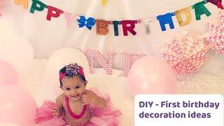DIY | First birthday decorations | Ideas!