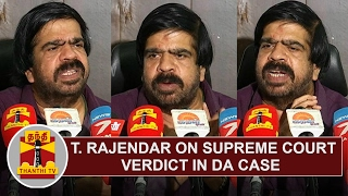 T. Rajendar on Supreme Court Verdict in DA Case | FULL PRESS MEET | Thanthi TV