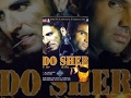 Do Sher (1994) दो शेर │Full Movie Dubbed In Punjabi│Akshay Kumar, Sunil Shetty thumbnail