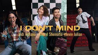 Vidi Aldiano Sheryl Sheinafia Jevin Julian I Dont Mind Official Vertical