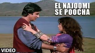 El Najoomi Se Poocha [Full Song]   Ajooba   Amitabh Bachchan, Dimple Kapadia