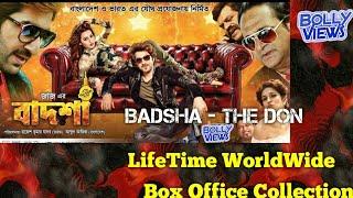 BADSHA THE DON 2016 Bengali Movie LifeTime WorldWide Box Office Collections Verdict Hit or Flop
