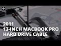 How to Replace the Hard Drive Cable in a 13-inch MacBook Pro 2011