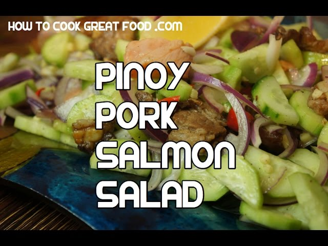 Sinuglaw Recipe - Pinoy Pork Salmon Salad Tagalog Video