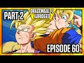 Dragon Ball Z Abridged: Episode 60   Part 2   #DBZA60   Team Four Star (TFS)