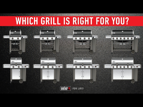 Which Weber Genesis II Is Right For You?