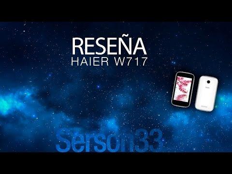 Revision a fondo - Haier W717