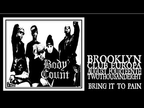 Body Count - Bring It To Pain
