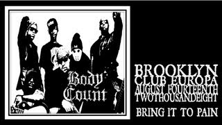 Watch Body Count Bring It To Pain video