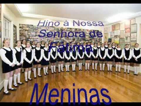 Nossa Senhora de F�tima - Hino Oficial -  Meninas Cantoras de Petr�polis (Brasil)