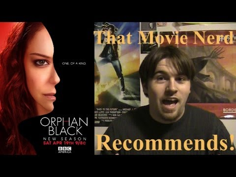 That Movie Nerd Recommends Orphan Black!