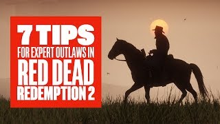 7 Advanced Tips for Outlaws in Red Dead Redemption 2 - Red Dead Redemption 2 Tips and Tricks
