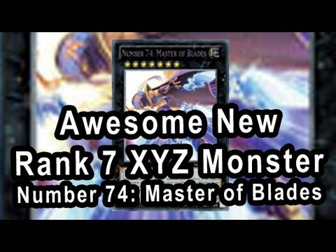 New Rank 7 XYZ Monster Number 74: Master of Blades