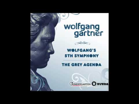 Wolfgang Gartner - Wolfgang&#039;s 5th Symphony (Radio Edit)