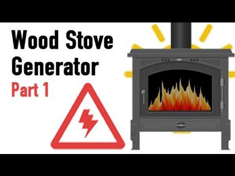 Wood Stove Generator - Part 1