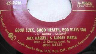 Good Luck, Good Health, God Bless You-Jack Haskell & Audrey Marsh