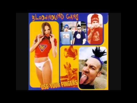 Bloodhound Gang - One Way