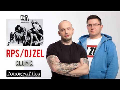 RPS / DJ ZEL S. L. U. M. S.