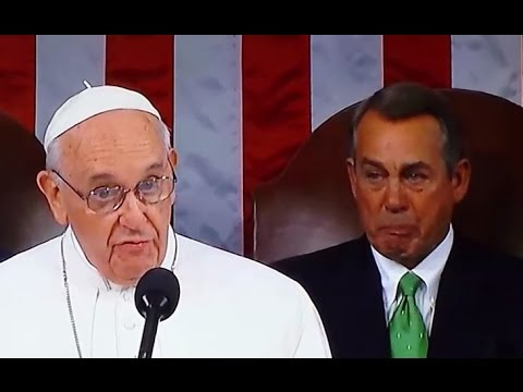 POPE FRANCIS ADDRESSES CONGRESS. SUSTAINABILITY. TAKE IN REFUGEES. REDISTRIBUTION. CRY BABY BOEHNER.