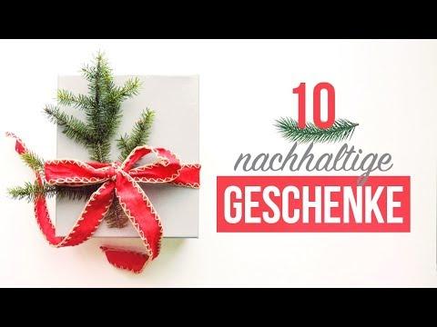 10 NACHHALTIGE GESCHENKE | Geschenkideen für Weihnachten