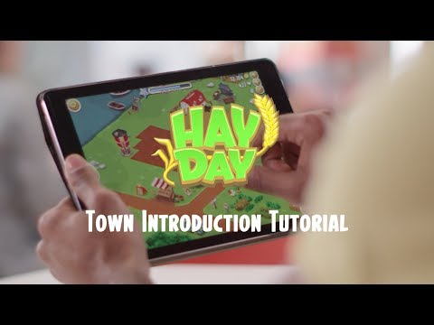 Hay Day: Town Introduction Tutorial